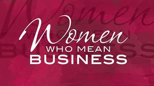 Women Who Mean Business 2016: Introduction and Honorees