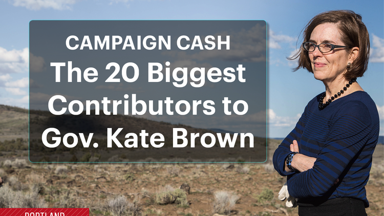Click on the images above to see the 20 biggest cash contributors to Gov. Kate Brown's campaign.