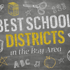 Here are the best school districts in the S.F. metro area