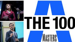 The Masters: 7 Upstart 100 honorees that rule their worlds