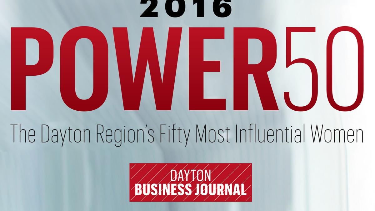 DBJ's Power 50 - Meet Dayton's most influential wo of 2016 ...