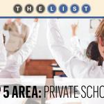 Top of the List: Private schools