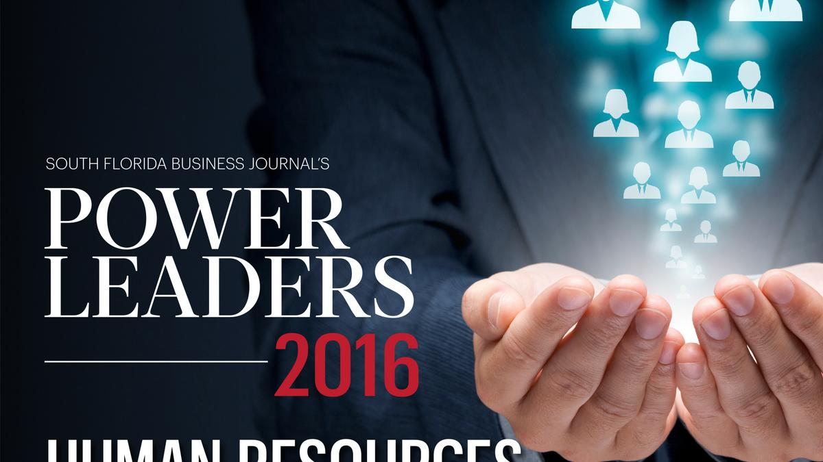 Power leaders in human resources - South Florida Business