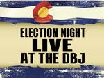 Election Night Live at the DBJ: Our coverage of Colorado results
