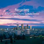 Report trashes Denver's recycling record