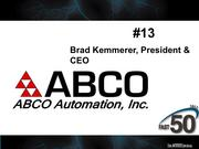 ABCO Automation in Browns Summit provides custom automation equipment and services to manufacturing customers. Revenues in 2012 were $26.8 million.