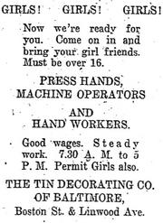 A February 1923 ad in the Baltimore Sun sought female job applicants for openings at the company then known as the Tin Decorating Co. of Baltimore, better known as Tindeco.