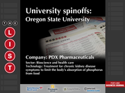 PDX Pharmaceuticals  The full list of Oregon university spinoffs - including contact information - is available to PBJ subscribers.  Not a subscriber? Sign up for a free 4-week trial subscription to view this list and more today