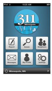 Minneapolis 311 allows users to report issues, including submitting photos, to city officials, and enables them to follow their issue from time reported until it is resolved; Available for: iPhone, iPod touch, iPad and Android users