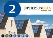 No. 2: PetersenDean Roofing and Solar Systems All figures are for systems installed in Silicon Valley in 2012 Cost of systems installed: $10.77 million Incentives approved for customers: $485,867 Number of projects: 560