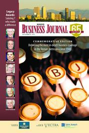 The Denver Business Journal's commemorative 65th-year edition with tributes to Legacy Awards winners appeared in the Sept. 27-Oct. 3 issue.