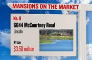 No. 9. 6044 McCourtney Road, Lincoln, with an asking price of $3.50 million. The home, listed by Anchor Real Estate Company, has 2 bedrooms, 1 full bathrooms and 0 half bathrooms. It is 1,210 square feet on 111.6 acres.