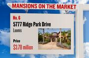 No. 6. 5777 Ridge Park Drive, Loomis, with an asking price of $3.78 million. The home, listed by Windermere Granite Bay Realtors, has 5 bedrooms, 6 full bathrooms and 2 half bathrooms. It is 7,600 square feet on 5 acres.
