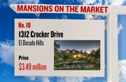 No. 10. 1312 Crocker Drive, El Dorado Hills, with an asking price of $3.49 million. The home, listed by Re/Max Gold El Dorado Hills, has 7 bedrooms, 7 full bathrooms and 2 half bathrooms. It is 10,979 square feet on 2.56 acres.