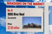 No. 15. 9005 River Road, Sacramento, with an asking price of $2.90 million. The home, listed by Coldwell Banker, has 4 bedrooms, 3 full bathrooms and 1 half bathroom. It is 5,407 square feet on 60 acres.