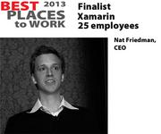 Xamarin, with CEO Nat Friedman, is a San Francisco-based finalist for Best Places to Work. Xamarin, a software developer, has 25 employees.
