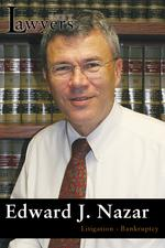 Lawyer of the Year — Edward J. Nazar