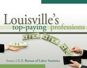 10. 98 top-paying Louisville jobs, and three that are in demand nationwide