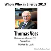 Who's Who in Energy 2013: Thomas Voss (St. Louis)