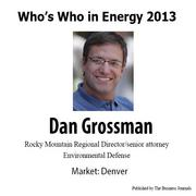 Who's Who in Energy 2013: Dan Grossman (Denver)