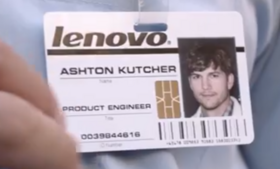 Ashton Kutcher shows off his new badge in a Lenovo commercial for the Yoga tablet.