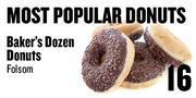 No. 16. Baker's Dozen Donuts, 717 E. Bidwell St., Folsom, based on Yelp and Urbanspoon ratings.