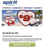 Go South for VD! Well, that's Valentine's Day, of course.