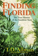 Miami Book Fair author Allman lists the biggest misconceptions about Florida history