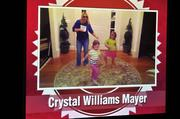 Crystal Williams Mayer showed a video of her dancing with her daughters.