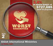 Shiloh International Ministries of La Verne, Calif., spend 3.4 percent of its $727,685 in average annual expenditures on its mission to provide medical necessities and moral support to needy children, the homeless and hungry, American veterans, children's hospitals and Christians in need.