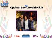 Led by Jeffrey Shablin, Optimal Sport Health Clubs are boutique facilities. They have four locations and 80 employees.