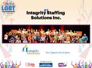 Integrity Staffing Solutions Inc. is a temporary and direct hire employment-staffing agency. Co-leaders Todd Bavol and Sean Montgomery have 3,190 employees.
