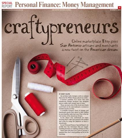 San Antonio Business Journal's special report on Personal Finance showcases local Etsy entrepreneurs. Projects Editor: Donna J. Tuttle; Graphic Design: Cat De La Garza; Story: Jenny Halpin; Photography: Lyndsey Johnson