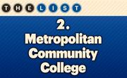 No. 2 Metropolitan Community College  Fall 2013 Enrollment: 19,234 Location: Kansas City For more information, check out the 2013 Top colleges and universities available to KCBJ subscribers.