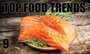 No. 9. The National Restaurant Association's annual What's Hot culinary forecast makes predictions for food trends in 2014. Sustainable seafood is the No. 9 food trend.