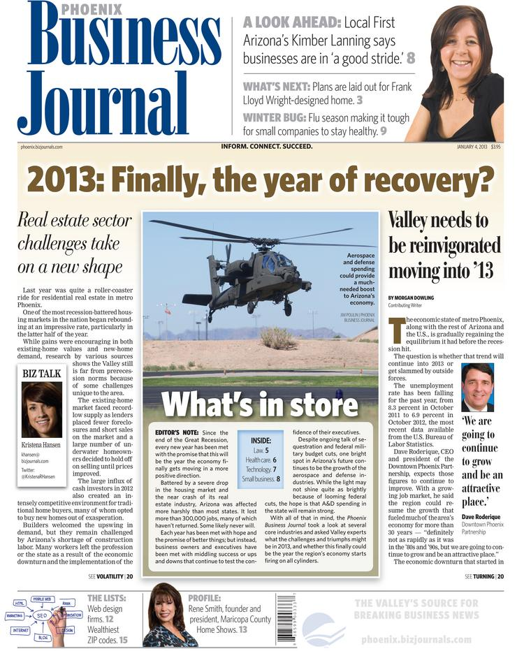 The Jan. 4 cover of the Phoenix Business Journal. Click through this slide show to see each cover of 2013. Things have changes quite a bit.
