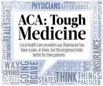 ACA's tough medicine: Pain for providers, promise for patients