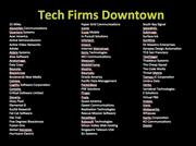 14. It's not as if Silicon Valley is ignoring downtown.  And it's not just tech firms we feature but some of the top design firms in Silicon Valley like Whipsaw and Liquid Agency and DeCarolis as well as traditional CBD firms like banks, accounting and legal.