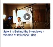 No. 1: Behind the Interviews - Women of Influence 2013
