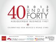4. ABQ Business First reveals 40 Under Forty honorees Publish date: May 14