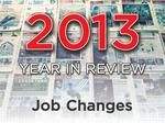 Year in Review: The 24 biggest job changes of 2013