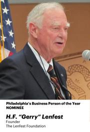 """Gerry Lenfest has had a tough year, especially with all the infighting amongst the ownership of the Philadelphia Inquirer, Daily News and Philly.com. One commenter on PBJ.com said he should be nominated """"just for keeping a newspaper afloat these days."""""""