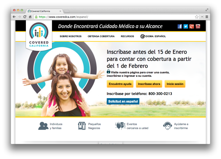 Lawmakers frustrated with poor customer service and low enrollment of Latino consumers in Covered California seek to expand the health exchange board and bring members with a broader range of experience. This is a screenshot of Covered California's Spanish-language version of its website.
