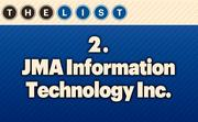 No. 2 JMA Information Technology Inc. Local Employee Consultants: 190  Location: Overland Park For more information, check out the 2014 top information systems outsourcing firms  available to KCBJ subscribers.