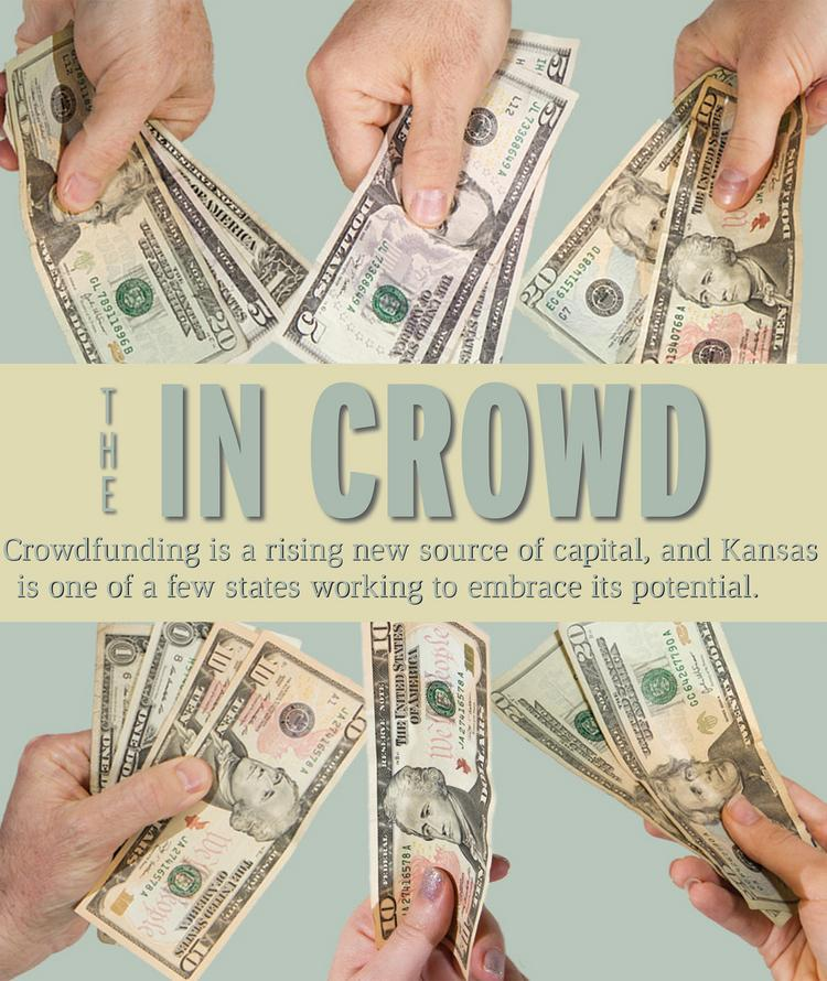 Crowdfunding is a rising new source of capital, and Kansas is one of a few states working to embrace its potential.