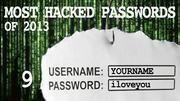 The most hacked passwords list includes iloveyou at No. 9.
