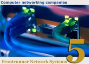 Frontrunner Network Systems1205 Troy-Schenectady Road, LathamComputer Networking Revenue in 2012: $9.7 millionPresident/CEO: Jim Keegan