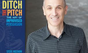 Steve Yastrow is the author of Ditch the Pitch: The Art of Improvised Persuasion (SelectBooks; 2014) and the founder of Yastrow and Company. More at Yastrow.com.