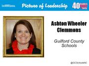 Ashton Wheeler Clemmons, principal of Oak Hill Elementary School in High Point Why selected: Clemmons has led the turnaround of Oak Hill's academics and culture. She is also active in seeking community resources for her students and families and is involved in organizations in High Point and Greensboro.