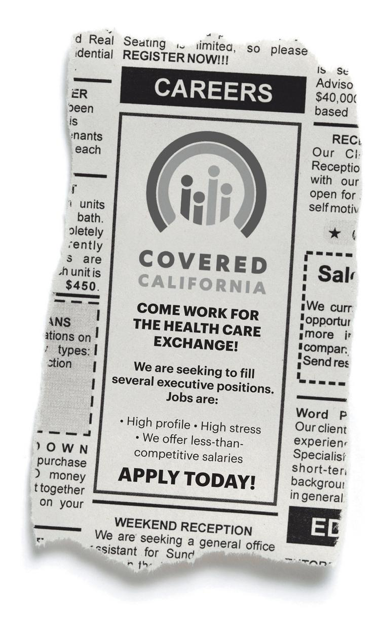 Illustration of a help wanted ad for Covered Caifornia. The agency struggles to compete with industry for talented execs.